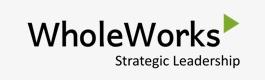 WholeWorks Strategic Leadership